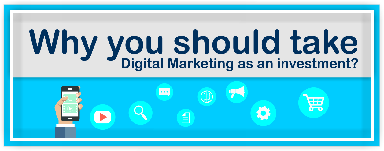 how digital marketing is an investment and not an expense